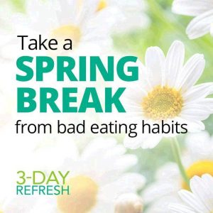spring break 3 day refresh