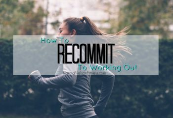 RecommitToWorkout