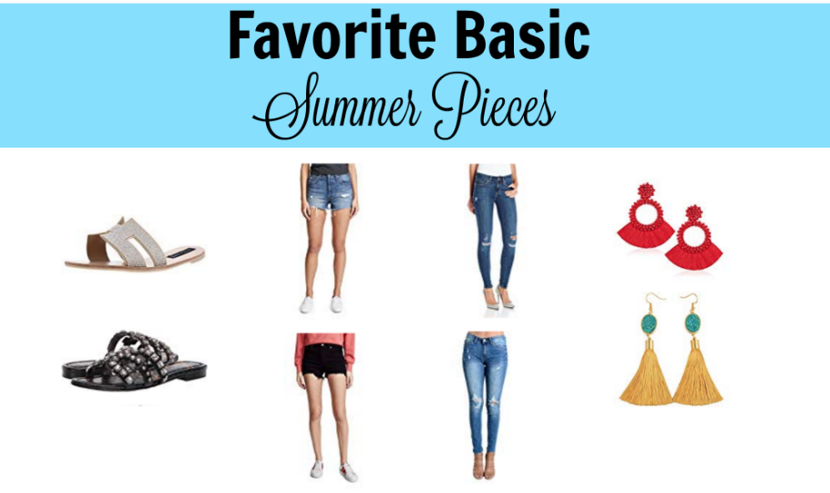 favorite basics summer pieces